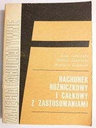 RACHUNEK RÓŻNICZKOWY I CAŁKOWY Z ZASTOSOWANIAMI - Anna Leksińska 1986