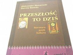 PRZESZŁOŚĆ TO DZIŚ 1 - Aleksander Nawarecki (2003)