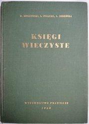 KSIĘGI WIECZYSTE - Remigiusz Moszyński 1960
