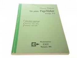 OPIS PAKIETU PAGEMAKER WERSJA 4.0 - Dobosz 1991
