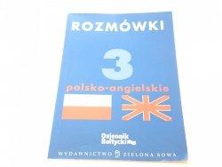 ROZMÓWKI 3 POLSKO-ANGIELSKIE 2005