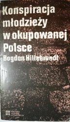 KONSPIRACJA MŁODZIEŻY W OKUPOWANEJ POLSCE 1985