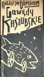 GAWĘDY KASZUBSKIE - Augustyn Dominik 1986