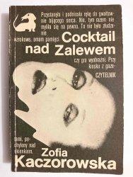 COCKTAIL NAD ZALEWEM - Zofia Kaczorowska 1988