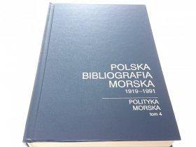 POLSKA BIBLIOGRAFIA MORSKA 1919-1991 TOM 4 1995