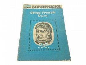 GŁUPI FRANEK DYM - Maria Konopnicka