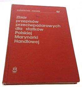 ZBIÓR PRZEPISÓW PRZECIWPOŻAROWYCH DLA STATKÓW 1981