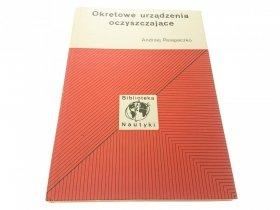 OKRĘTOWE URZĄDZENIE OCZYSZCZAJĄCE - Andrzej Perepeczko