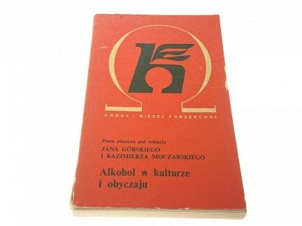 ALKOHOL W KULTURZE I OBYCZAJU - Jan Górski