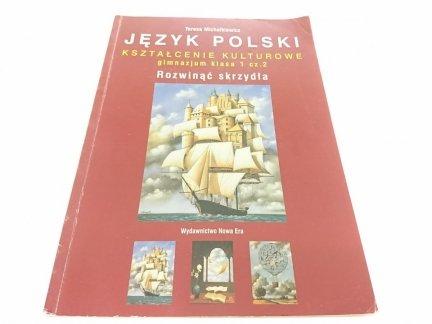 JĘZYK POLSKI GIMNAZJUM KL 1 CZ.2 ROZWINĄĆ... 2003