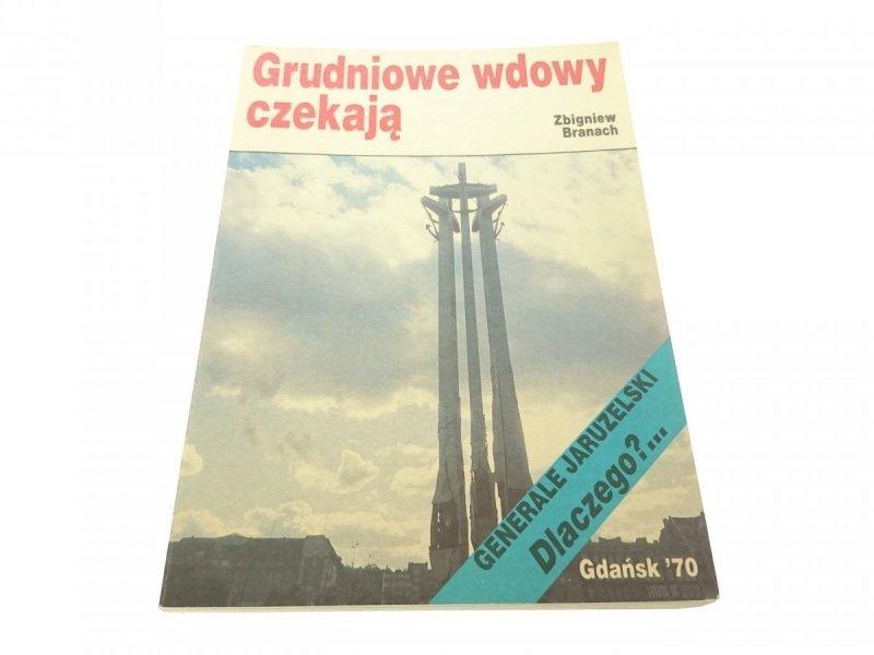 GRUDNIOWE WDOWY CZEKAJĄ - Zbigniew Branach 1990
