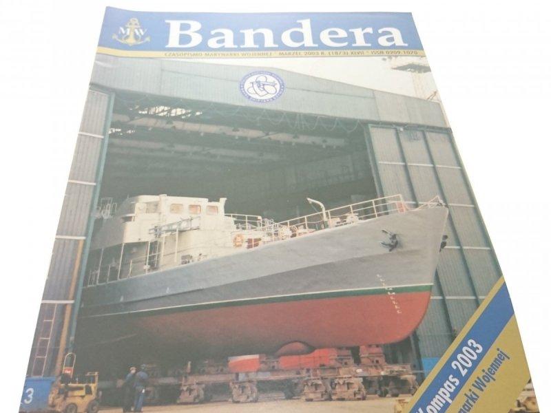 BANDERA. MARZEC 2003 R. (1873) XLVII