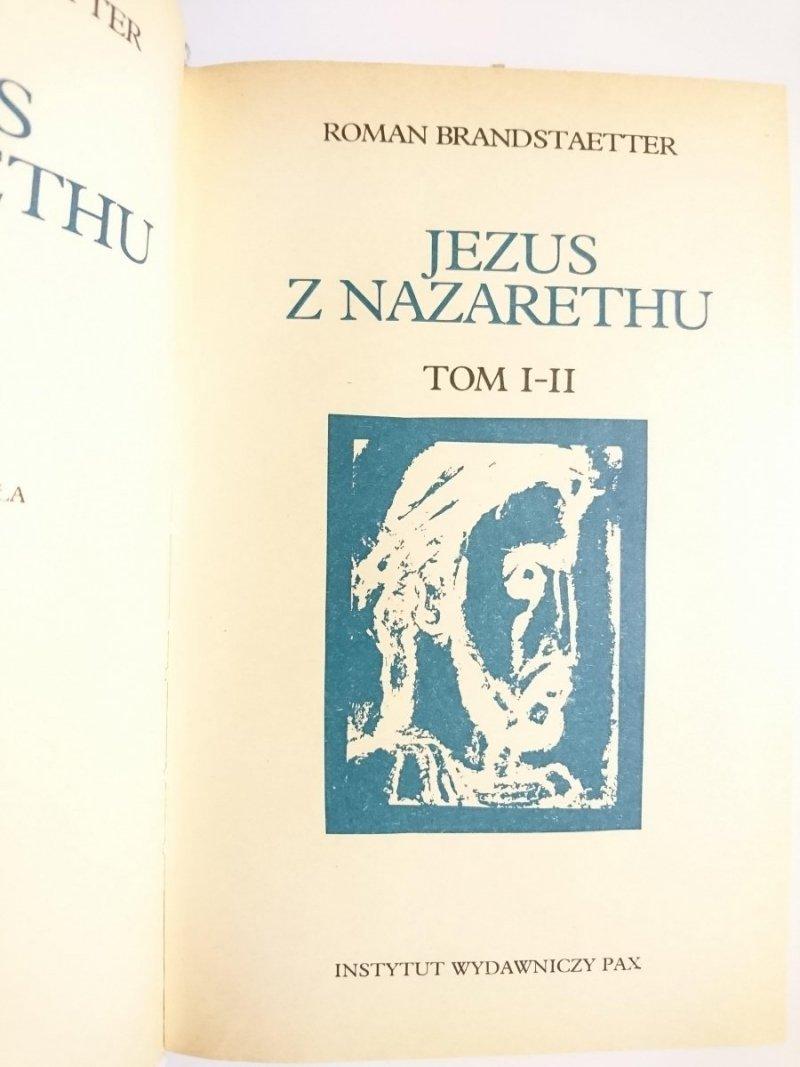 JEZUS Z NAZARETHU TOM I-II - Roman Brandstaetter 1979