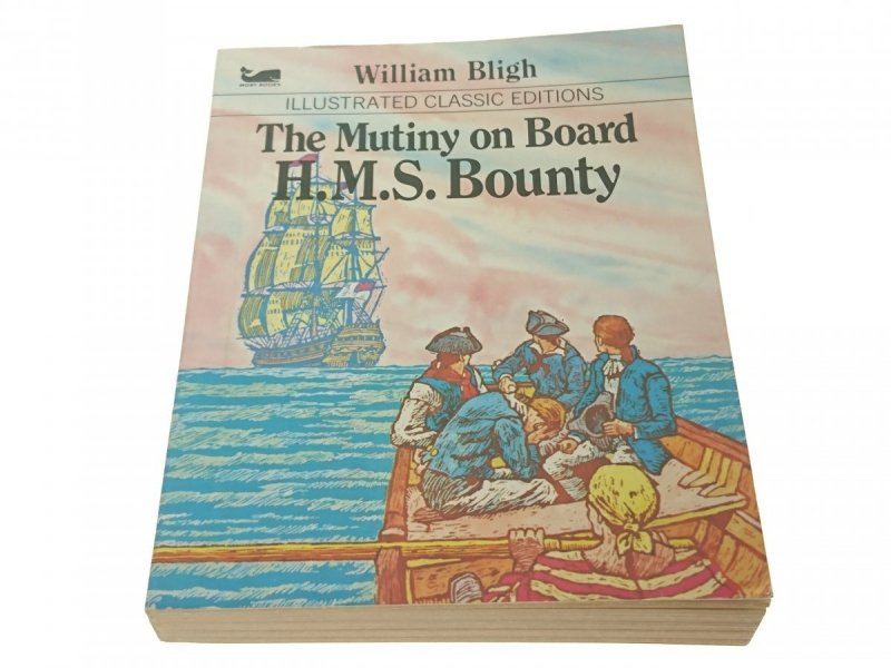 THE MUTINY OD BOARD H. M. S. BOUNTY - Bligh (1979)