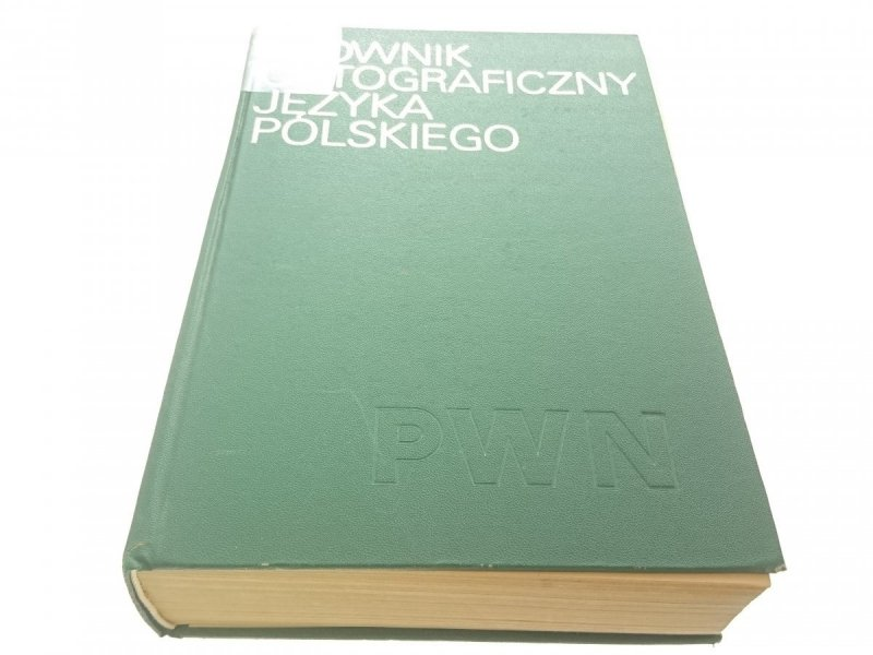 SŁOWNIK ORTOGRAFICZNY JĘZYKA POLSKIEGO 1981