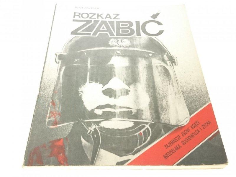 ROZKAZ ZABIĆ - Marek Zieleniewski (1990)