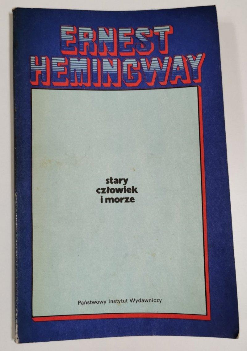 STARY CZŁOWIEK I MORZE - Ernest Hemingway