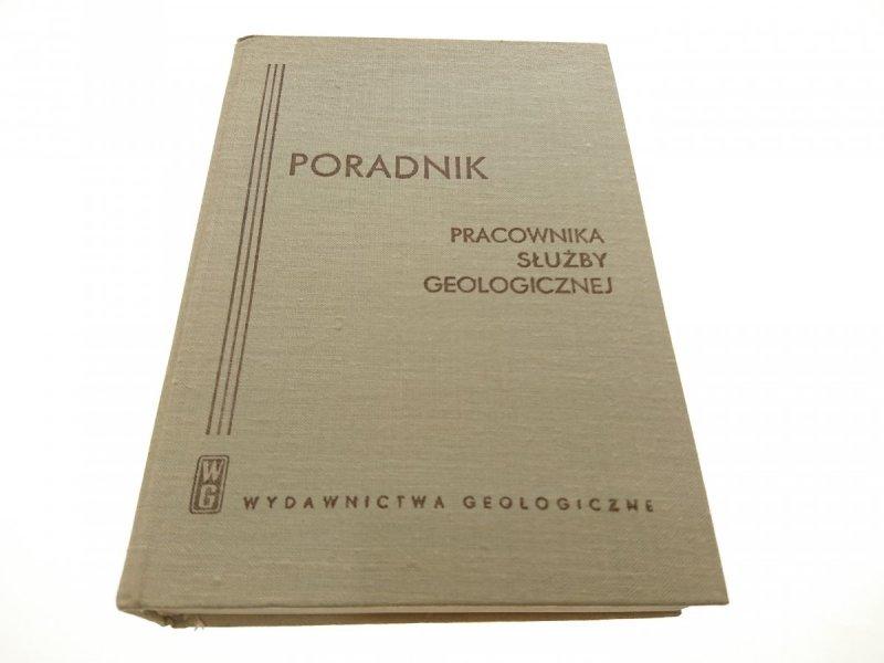 PORADNIK PRACOWNIKA SŁUŻBY GEOLOGICZNEJ 1971