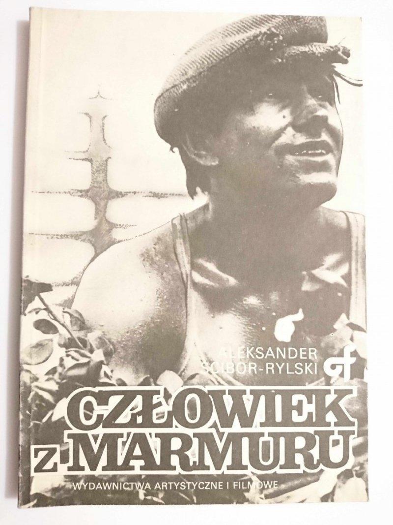 CZŁOWIEK Z MARMURU - Aleksander Ścibor-Rylski 1988