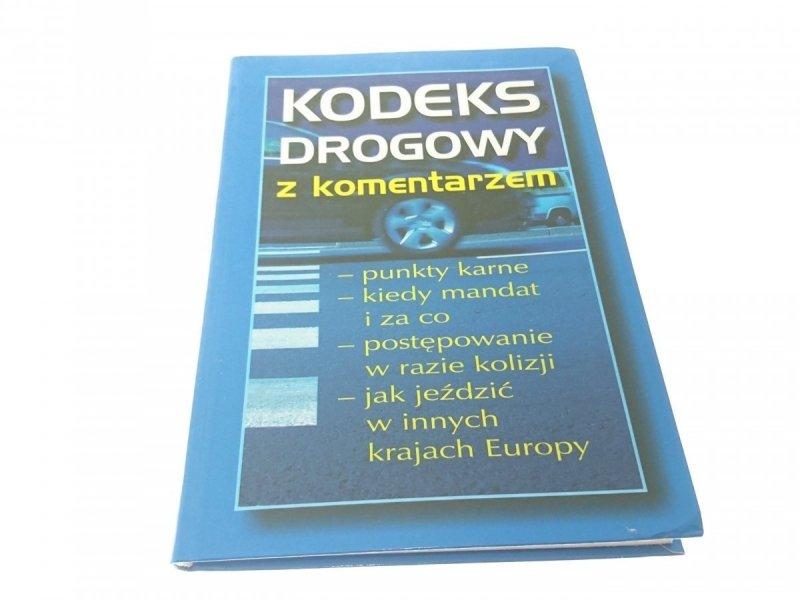 KODEKS DROGOWY Z KOMENTARZEM 2006