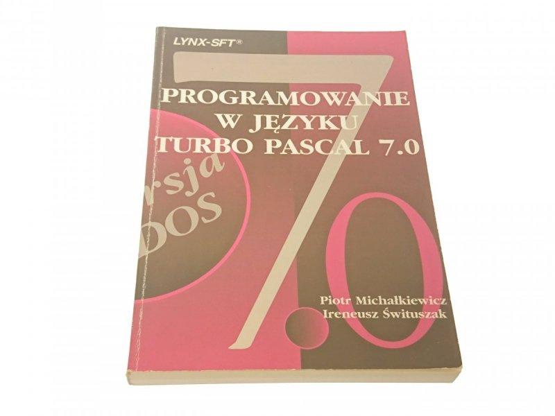 PROGRAMOWANIE W JĘZYKU TURBO PASCAL 7.0 (1993)