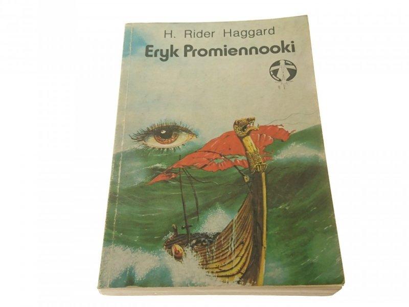 ERYK PROMIENNOOKI - H. Rider Haggard