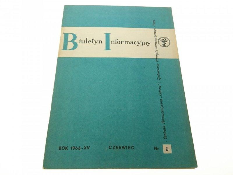 BIULETYN INFORMACYJNY ROK 1965-XV CZERWIEC NR6