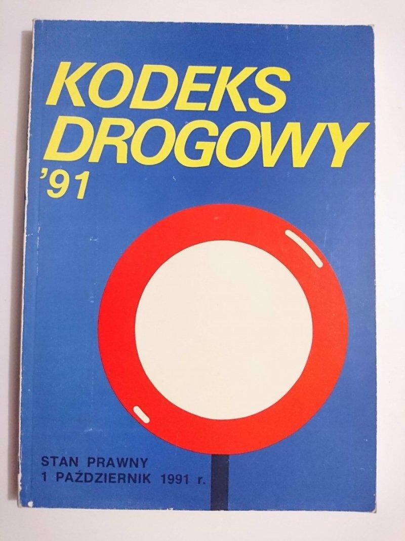KODEKS DROGOWY '91 STAN PRAWNY 1 PAŹDZIERNIK 1991 r.