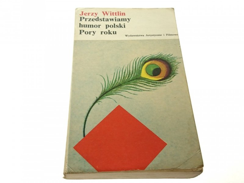 PRZEDSTAWIAMY HUMOR POLSKI PORY ROKU Wittlin 1974