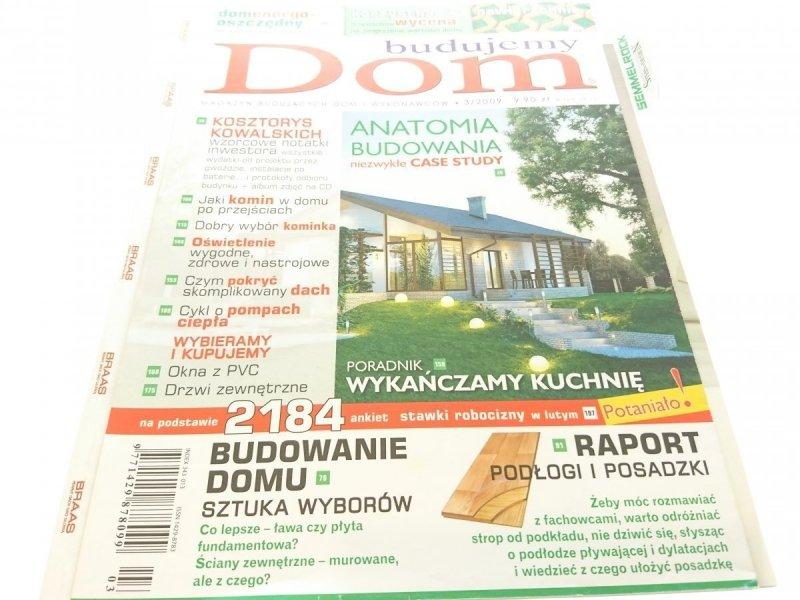 BUDUJEMY DOM NR 3/2009 ANATORMIA BUDOWANIA