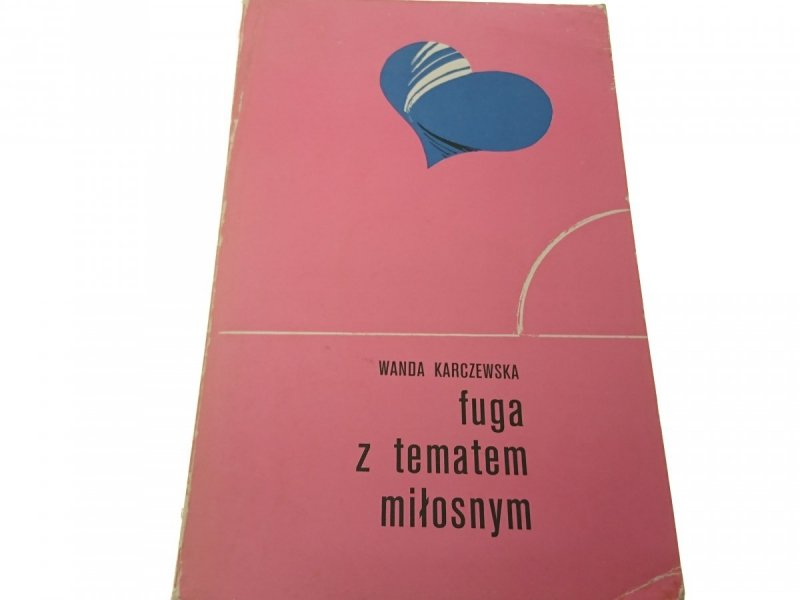 FUGA Z TEMATEM - Wanda Karczewska (Wyd. II 1978)