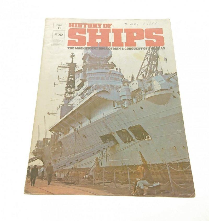 HISTORY OF SHIPS PART 8