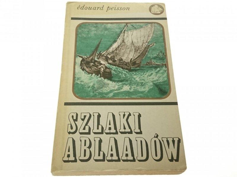 SZLAKI ABLAADÓW - Edouard Peisson