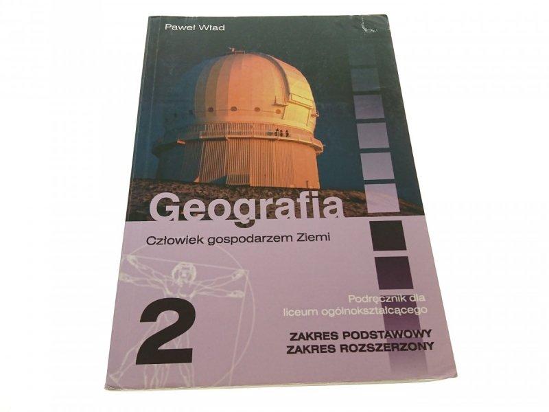 GEOGRAFIA 2 CZŁOWIEK GOSPODARZEM ZIEMI - Wład 2007