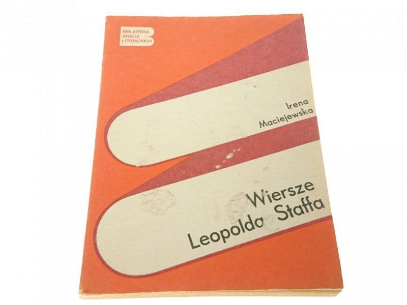 WIERSZE LEOPOLDA STAFFA - Irena Maciejewska (1987)