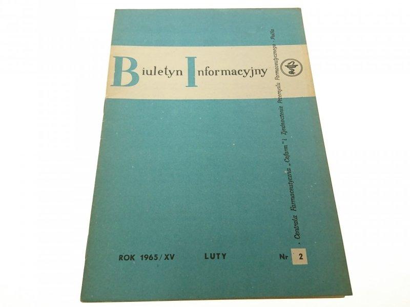BIULETYN INFORMACYJNY ROK 1965/XV LUTY NR 2