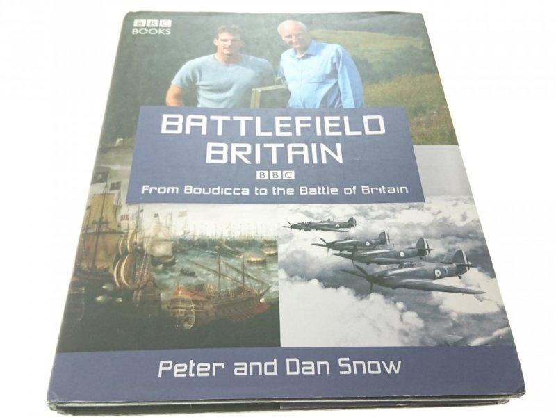 BATTLEFIELD BRITAIN - Peter and Dan Snow (2004)