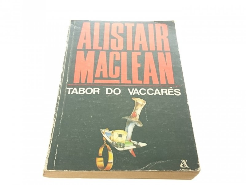 TABOR DO VACCARES - Alistair MacLean (1989)