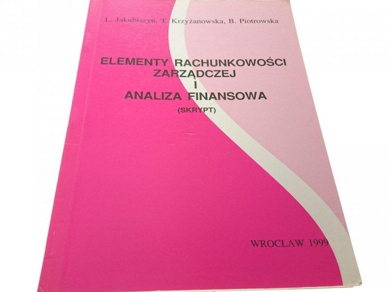 ELEMENTY RACHUNKOWOŚCI ZARZĄDCZEJ I ANALIZA (1999)