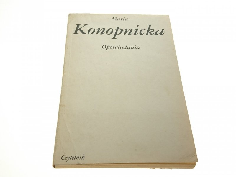 OPOWIADANIA - Maria Konopnicka 1984