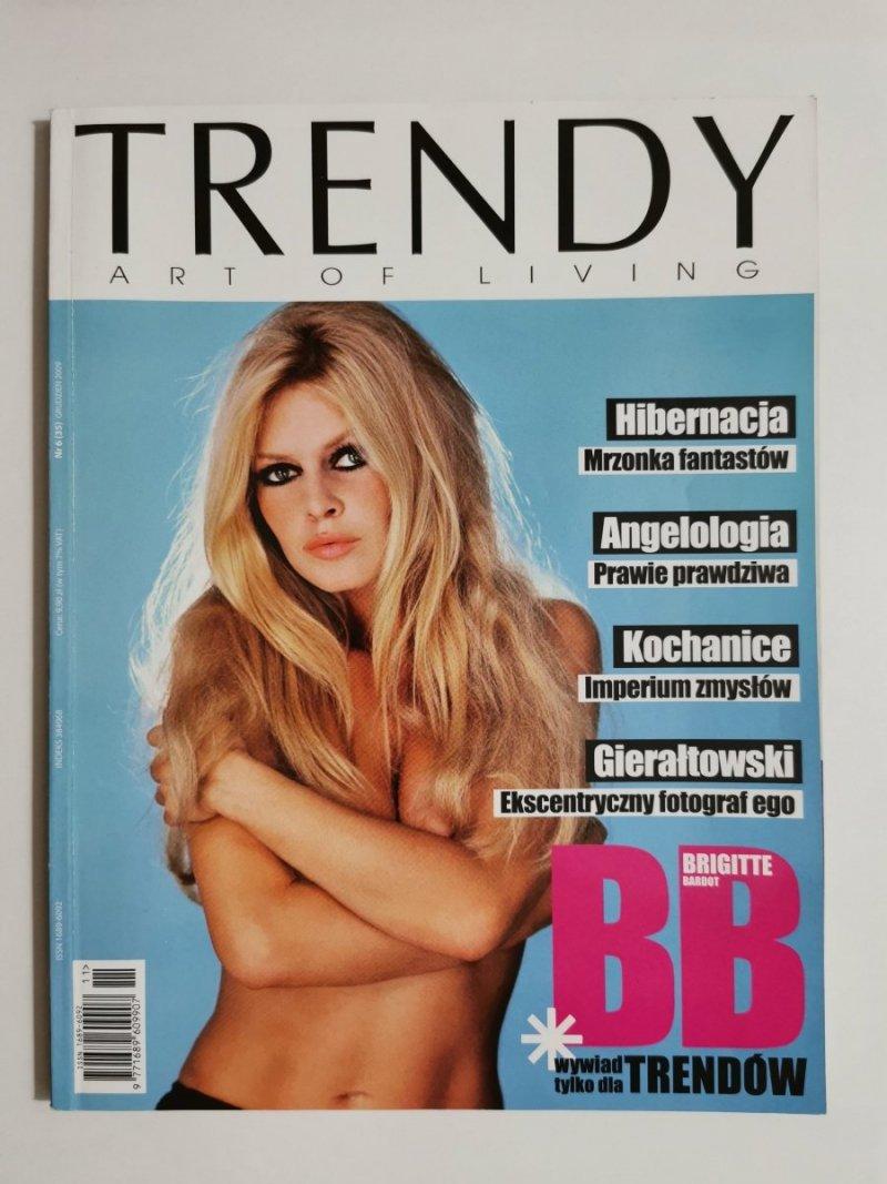 TRENDY ART OF LIVING NR 6 (35) GRUDZIEŃ 2009