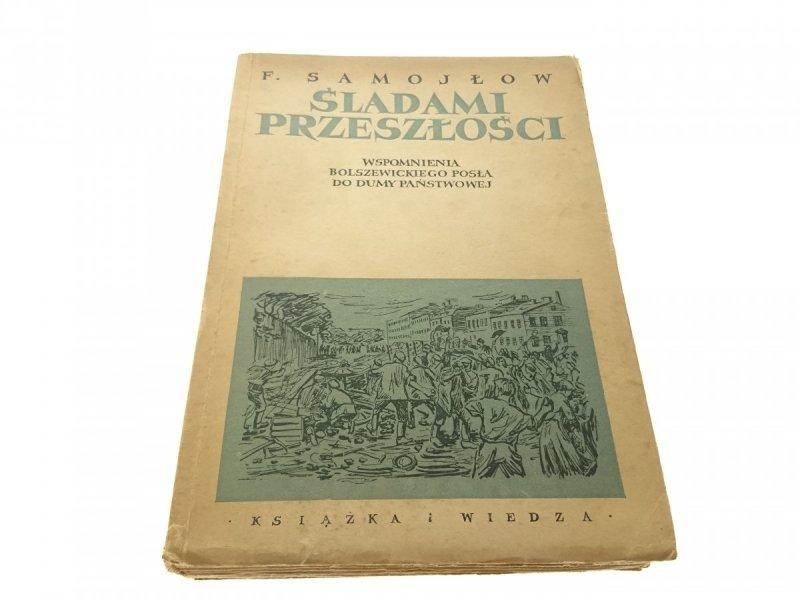 ŚLADAMI PRZESZŁOŚCI - F. Samojłow (1950)