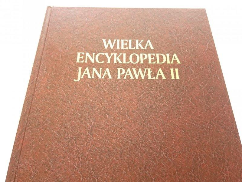WIELKA ENCYKLOPEDIA JANA PAWŁA II TOM IX G