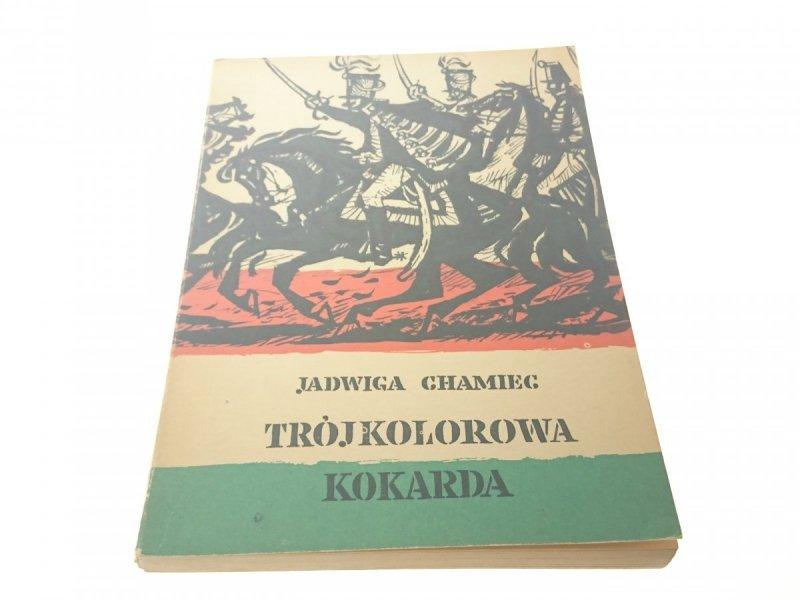 TRÓJKOLOROWA KOKARDA - Jadwiga Chmiec