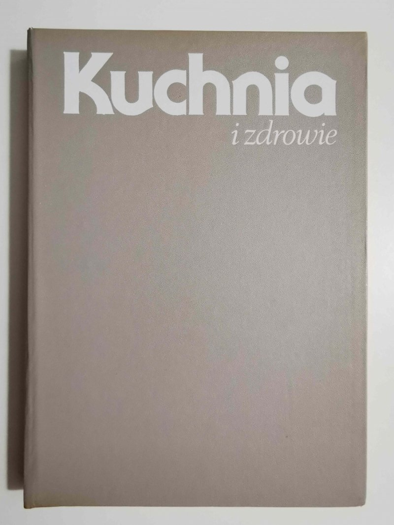 KUCHNIA I ZDROWIE - mgr inż. Anna Szczepańska 1988