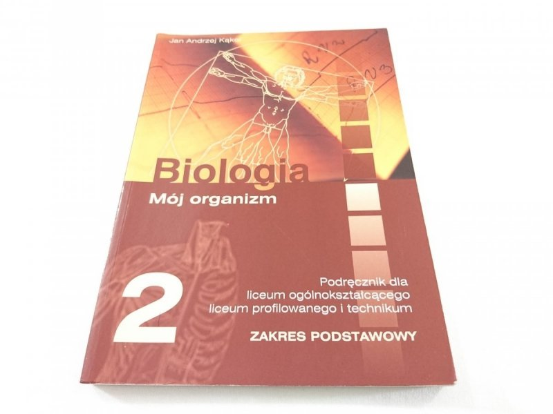 BIOLOGIA. MÓJ ORGANIZM KLASA 2 PODRĘCZNIK - Kąkol