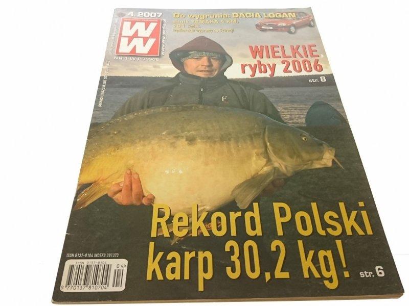WIADOMOŚCI WĘDKARSKIE (694) 4. 2007