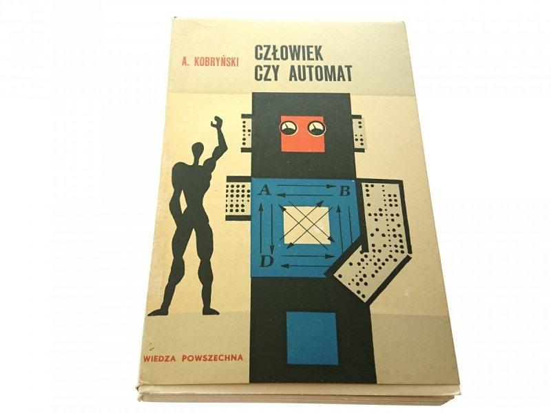 CZŁOWIEK CZY AUTOMAT - A. Kobryński 1967