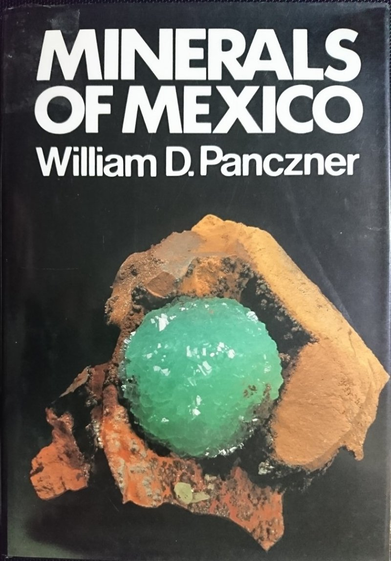 MINERALS OF MEXICO - William D. Panczner 1987