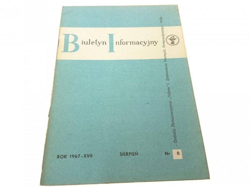 BIULETYN INFORMACYJNY ROK 1967-XVII SIER NR. 8